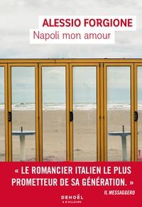 Alessio Forgione - Napoli mon amour.