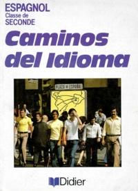Livre Espagnol 2nde Caminos Del Idioma Pdf
