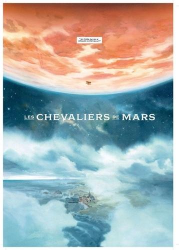 Le château des étoiles Tome 3 Les chevaliers de Mars