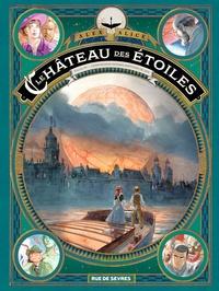 Alex Alice - Le château des étoiles Tome 6 : L'exposition interplanétaire de 1875.