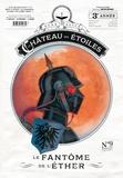 Alex Alice - Le château des étoiles Tome 9 : Le fantôme de l'éther.