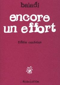 Alex Baladi - Encore un effort - Fidèle coutelas.