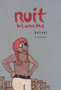 Alex Baladi - Nuit blanche.