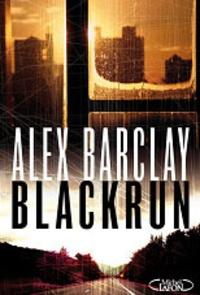 Alex Barclay - Blackrun.