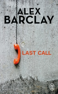 Alex Barclay - Last Call.