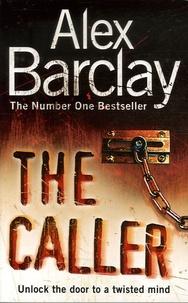 Alex Barclay - The Caller.