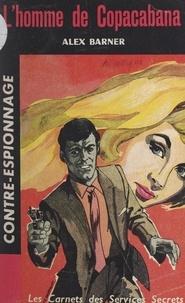 Alex Barner - L'homme de Copacabana - Les aventures de Tristan Marceau.