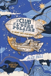 Téléchargements gratuits de Kindle sur Amazon Le club de l'ours polaire Tome 2 par Alex Bell, Tomislav Tomic DJVU in French