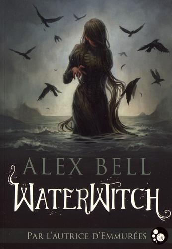 Alex Bell - Waterwitch.