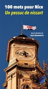 Alex Benvenuto - 100 mots pour Nice - Un pessuc de nissart.