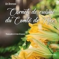 Alex Benvenuto - Carnets de cuisine du Comté de Nice.