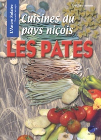 Alex Benvenuto - Cuisines du pays niçois - Le culte des pâtes.