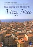 Alex Benvenuto - Guide amoureux, secret et historique du Vieux Nice.