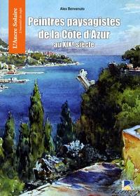 Alex Benvenuto - Petit Traité des Peintres paysagistes de la Côte d'Azur au XIXe siècle.