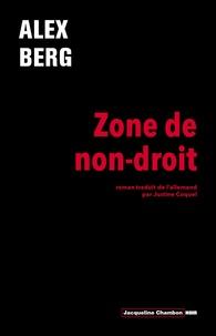 Alex Berg - Zone de non-droit.