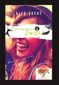 Alex Bocat - Et pourquoi pas Smile ?.