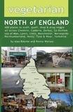 Alex Bourke et Ronny Worsey - Vegetarian North of England.