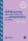 Alex Cabrol - Différencier pour aider l'élève à livre et à comprendre les textes CE2-CM1.