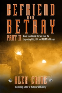 Alex Caine - Befriend and Betray 2.