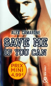 Alex Camarone - Save me if you can.