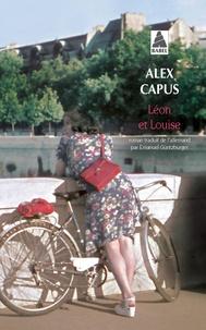 Alex Capus - Léon et Louise.