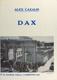 Alex Cazalis et  Albert - Dax.