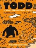 Alex Chauvel - Todd le géant s'est fait voler son slip.