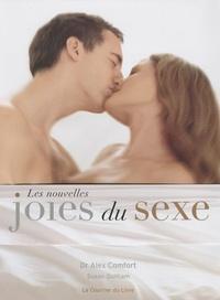 Alex Comfort et Susan Quilliam - Les nouvelles joies du sexe.