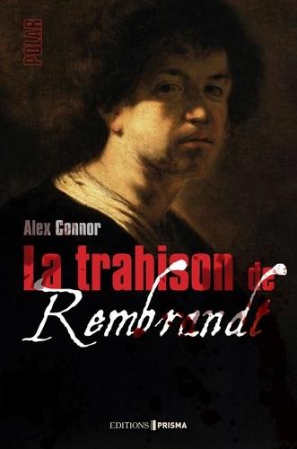 La trahison de Rembrandt