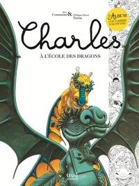 Alex Cousseau et Philippe-Henri Turin - Charles à l'école des dragons - Avec un cahier d'activités.