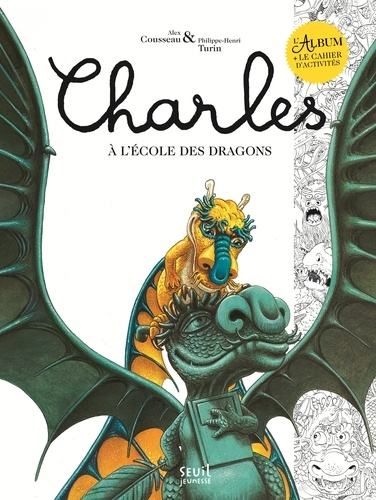 Charles à l'école des dragons. Avec un cahier d'activités