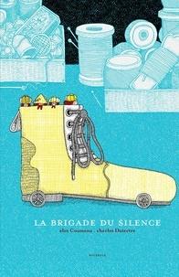Alex Cousseau et Charles Dutertre - La brigade du silence.