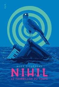Alex Cousseau - NIHIL - Le tourbillon du temps.
