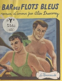 Alex Duverney - Bar des flots bleus.