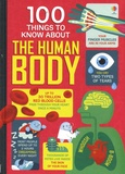 Alex Frith et Minna Lacey - 100 things to know about the human body.