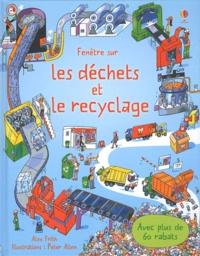 Alex Frith - Fenêtre sur les déchets et le recyclage.