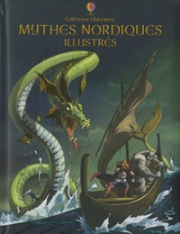 Alex Frith et Louie Stowell - Mythes nordiques illustrés.