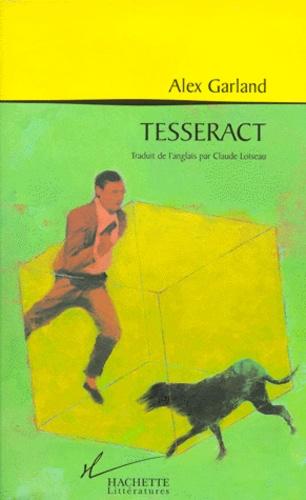 Alex Garland - Tesseract.