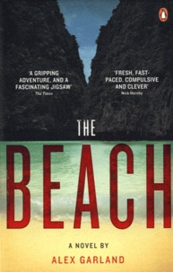 Alex Garland - The Beach.