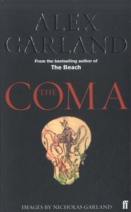 Alex Garland - The Coma.