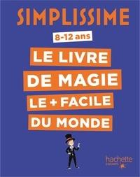 Téléchargement gratuit de livres j2me au format pdf Simplissime - Le livre de magie le plus facile du monde MOBI en francais par Alex H