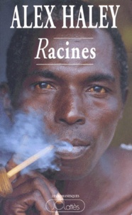 Alex Haley - Racines.