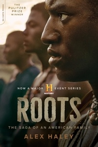 Alex Haley - Roots - The Saga of an American Family.