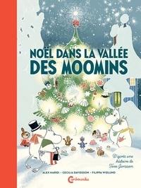 Alex Haridi et Cecilia Davidsson - Noël dans la vallée des Moomins.