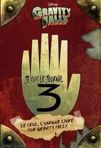 Alex Hirsch et Rob Renzetti - Gravity Falls - Journal 3.