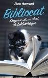 Alex Howard - Bibliocat - Sagesse d'un chat de bibliothèque.