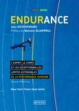 Alex Hutchinson - Endurance - L'esprit, le corps et les curieuses limites élastiques de la performance humaine.