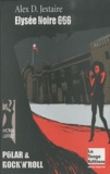 Alex Jestaire - Elysée Noire 666.