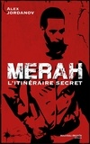 Alex Jordanov - Merah - L'itinéraire secret.