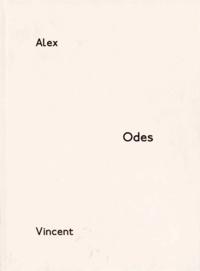 Alex Katz et Vincent Katz - Odes.